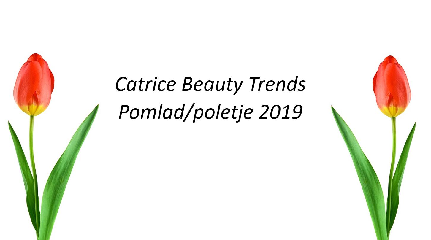 Catrice Spring Summer 2019 1